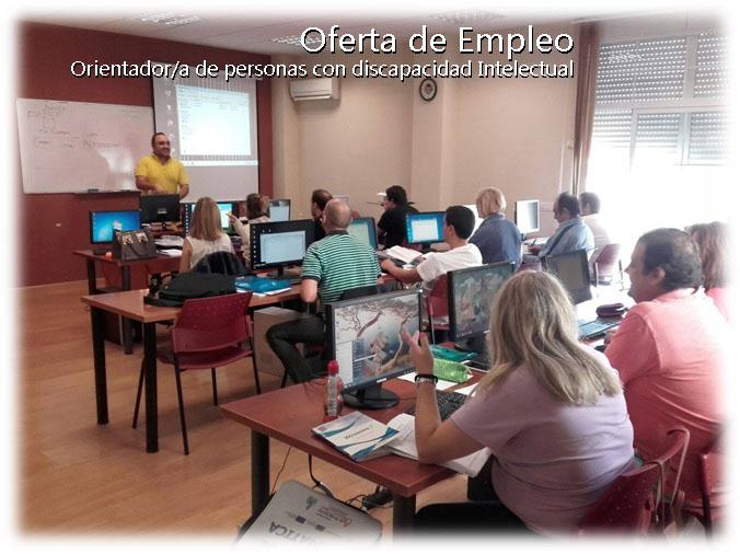 OFERTA DE EMPLEO: ORIENTADOR/A PERSONAS CON DISCAPACIDAD INTELECTUAL