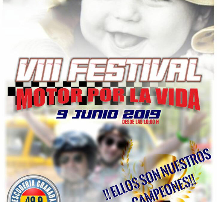 FESTIVAL DEL MOTOR POR LA VIDA