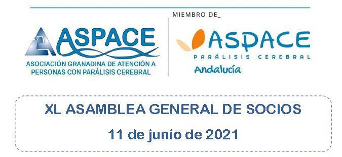 XL ASAMBLEA GENERAL DE SOCIOS/AS ASPACE GRANADA